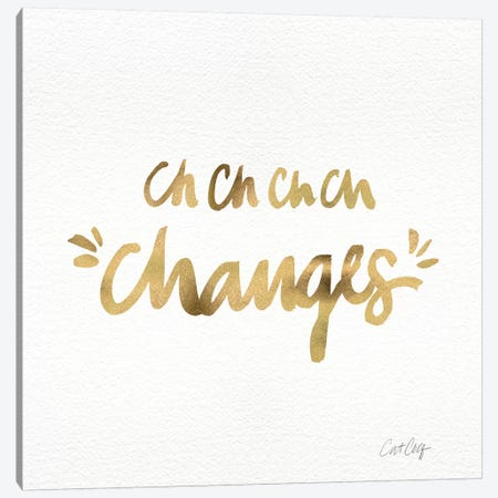 Changes Gold Canvas Print #CCE107} by Cat Coquillette Art Print