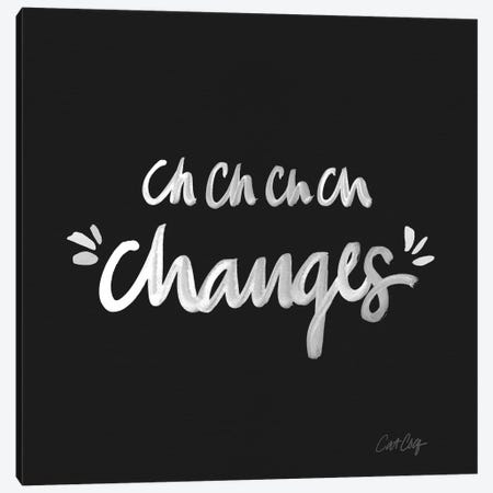 Changes White Type Artprint Canvas Print #CCE109} by Cat Coquillette Canvas Art