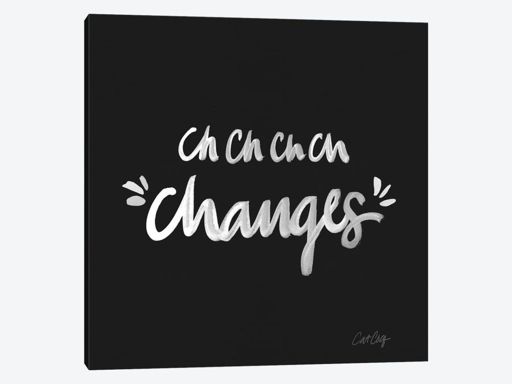 Changes White Type by Cat Coquillette 1-piece Canvas Artwork
