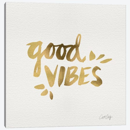 Good Vibes Gold Artprint Canvas Print #CCE119} by Cat Coquillette Canvas Print