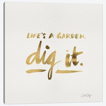 Dig It Gold Canvas Print #CCE150} by Cat Coquillette Art Print