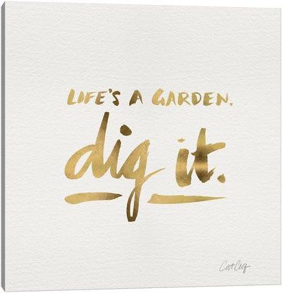 Dig It Gold Canvas Art Print