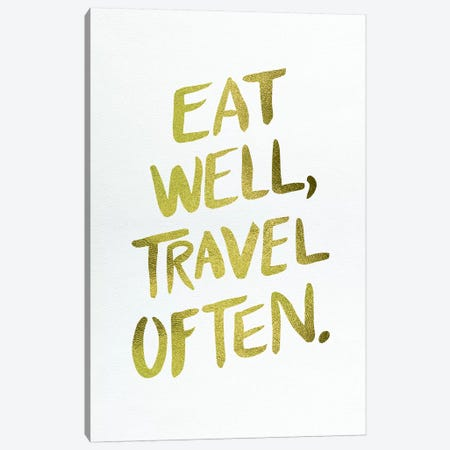 Eat Well Type Gold Canvas Print #CCE165} by Cat Coquillette Canvas Art Print