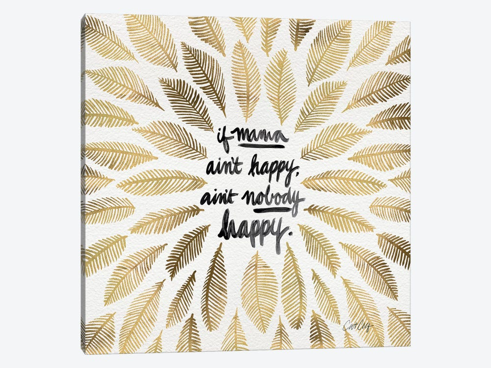 If Mama Ain't Happy by Cat Coquillette 1-piece Canvas Wall Art
