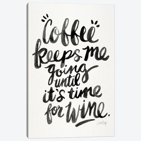 From Coffee To Wine I Canvas Print #CCE214} by Cat Coquillette Art Print