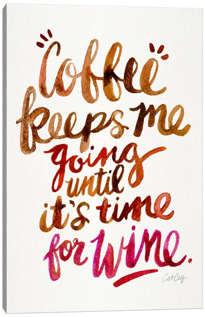 From Coffee To Wine II by Cat Coquillette Canvas Art Print