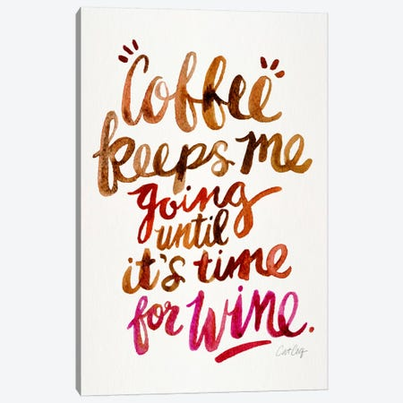 From Coffee To Wine II Canvas Print #CCE215} by Cat Coquillette Art Print