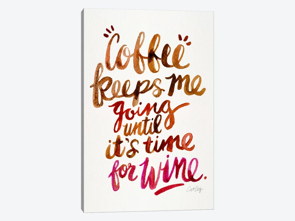 From Coffee To Wine II by Cat Coquillette 1-piece Canvas Art Print