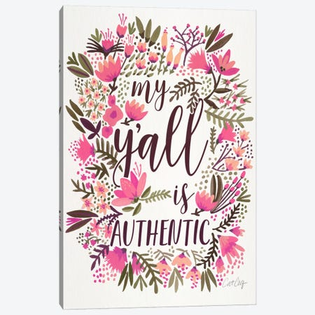 My Y'all Is Authentic II Canvas Print #CCE230} by Cat Coquillette Canvas Artwork