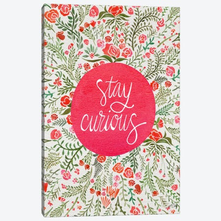 Stay Curious II Canvas Print #CCE254} by Cat Coquillette Art Print