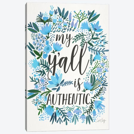 My Y'all Is Authentic III Canvas Print #CCE309} by Cat Coquillette Canvas Artwork