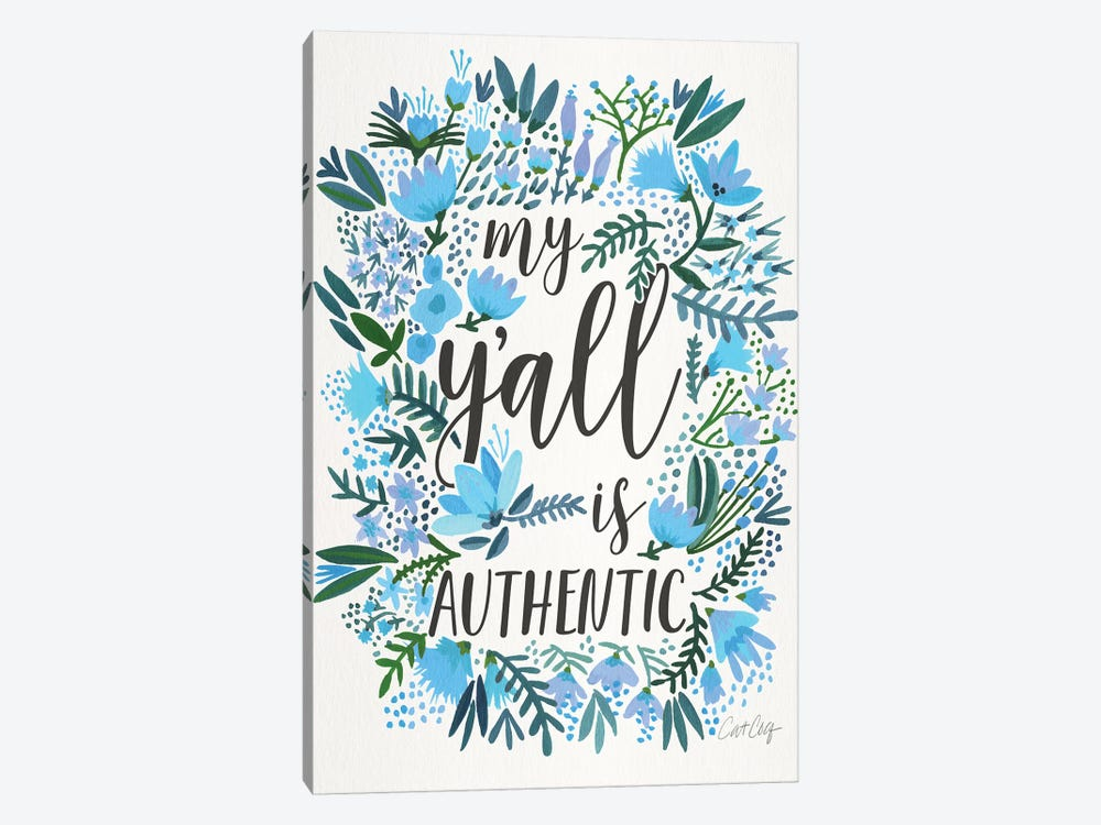My Y'all Is Authentic III by Cat Coquillette 1-piece Canvas Print