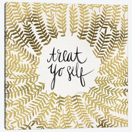 Treat Yo Self, Gold Canvas Print #CCE312} by Cat Coquillette Canvas Art Print