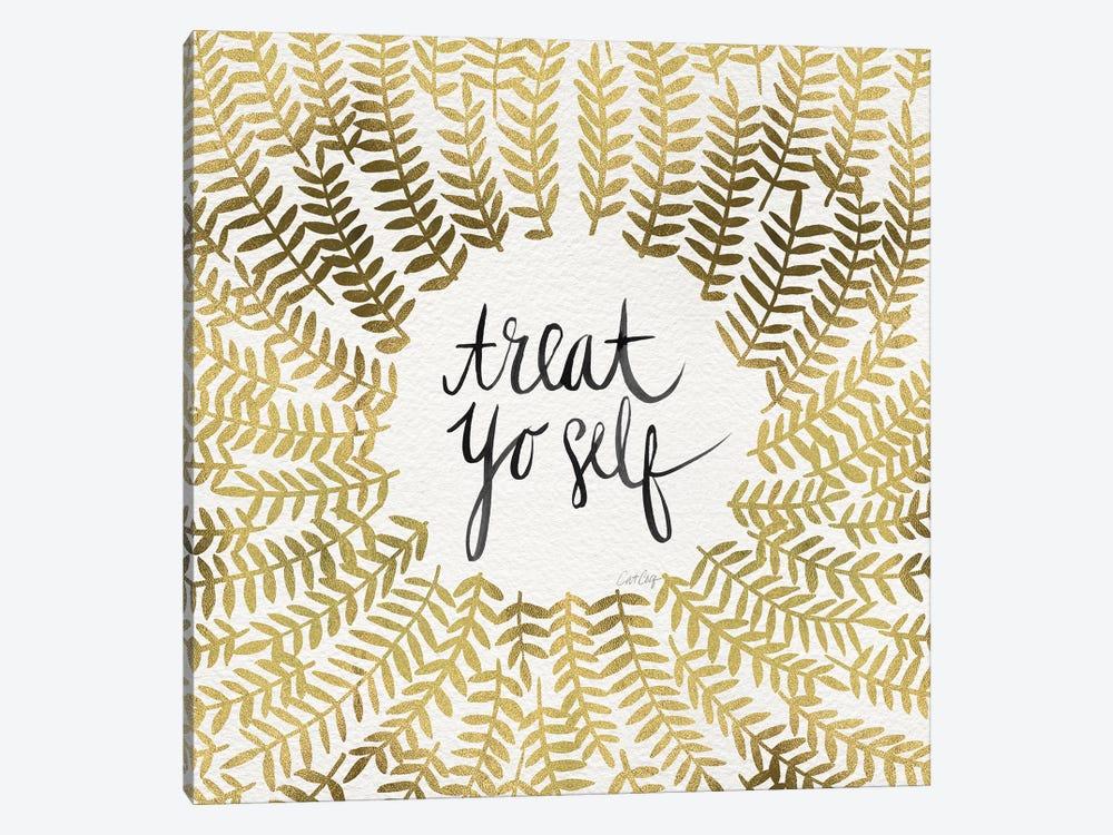 Treat Yo Self, Gold by Cat Coquillette 1-piece Canvas Art Print
