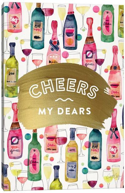 Cheers My Dears Canvas Art Print