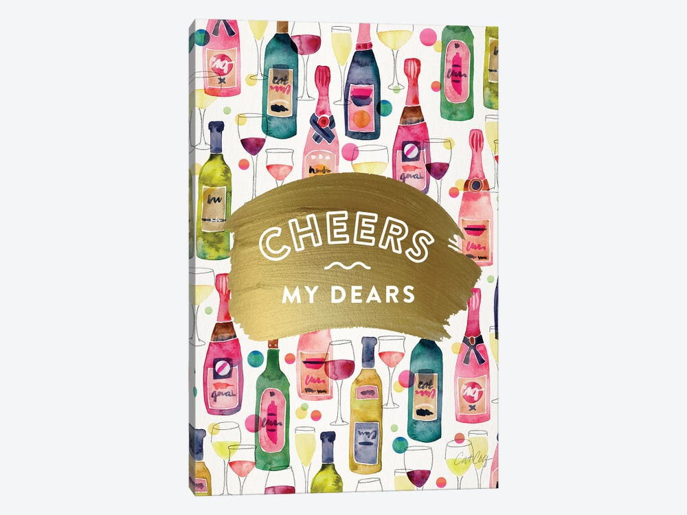 Cheers My Dears by Cat Coquillette 1-piece Canvas Wall Art