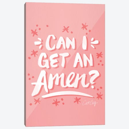 Pink - Can I Get An Amen Canvas Print #CCE476} by Cat Coquillette Canvas Print