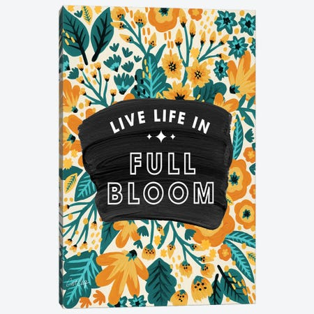 Yellow Teal - Live Life In Full Bloom Canvas Print #CCE496} by Cat Coquillette Art Print