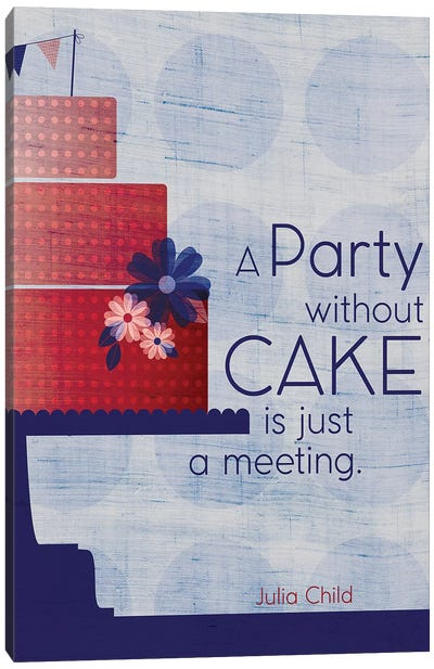 Julia Cake Quote Canvas Art Print