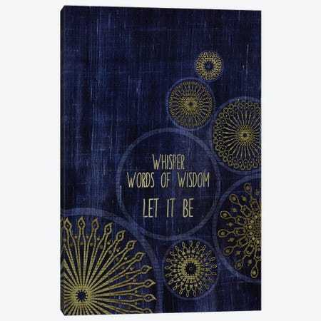 Let It Be Canvas Print #CHH46} by Chhaya Shrader Art Print