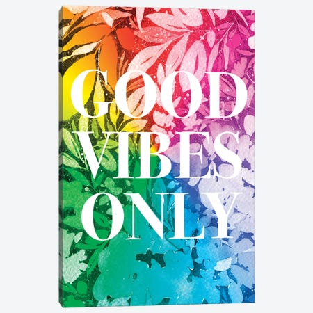 Good Vibes Only Canvas Print #CIG59} by CreativeIngrid Canvas Art Print