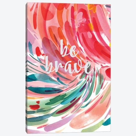 Be Brave Canvas Print #CIG5} by CreativeIngrid Canvas Wall Art