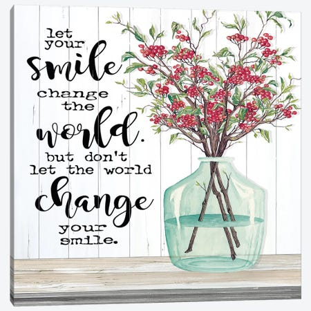 Let Your Smile Change the World Canvas Print #CJA141} by Cindy Jacobs Canvas Artwork