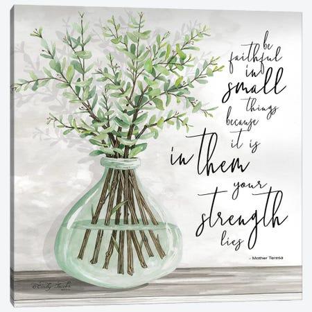 Be Faithful Canvas Print #CJA14} by Cindy Jacobs Canvas Art
