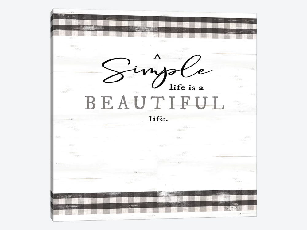 Simple & Beautiful Life by Cindy Jacobs 1-piece Art Print