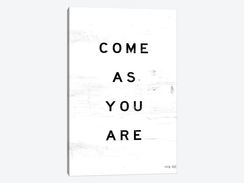 Come As You Are by Cindy Jacobs 1-piece Art Print