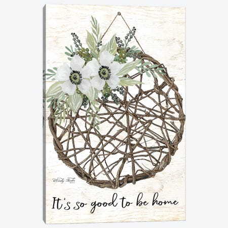 It's So Good To Be Home Canvas Print #CJA194} by Cindy Jacobs Canvas Artwork