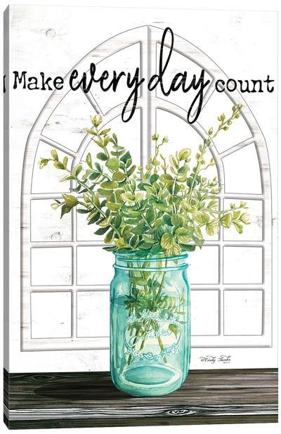 Make Everyday Count Canvas Art Print