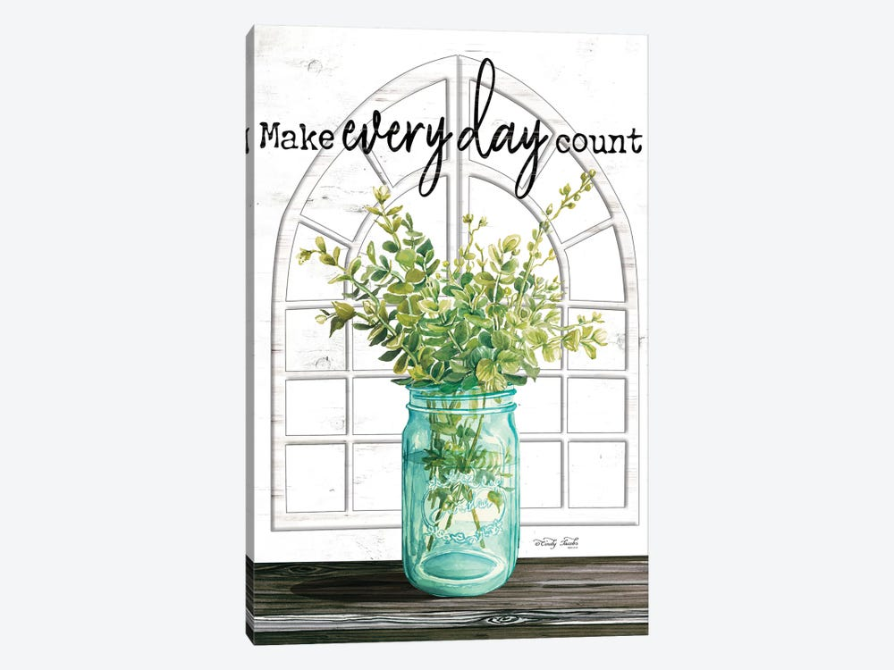 Make Everyday Count by Cindy Jacobs 1-piece Art Print