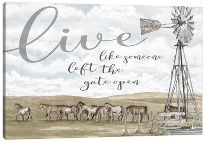 Live Like Someone…   Canvas Art Print