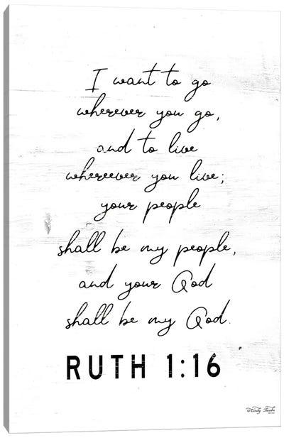 Ruth 1:16     Canvas Art Print