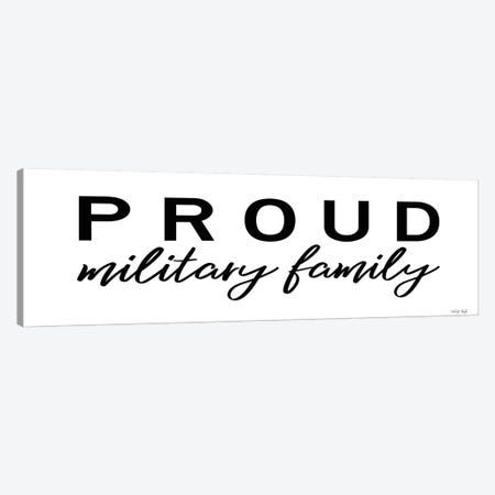 Proud Military Family Canvas Print #CJA257} by Cindy Jacobs Canvas Print