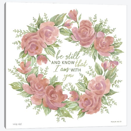 Be Still and Know Canvas Print #CJA318} by Cindy Jacobs Canvas Print