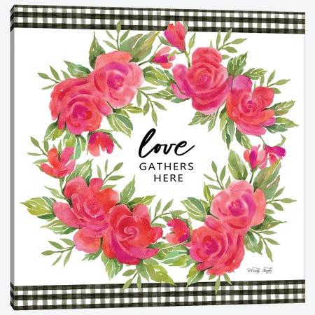 Love Gathers Here Canvas Print #CJA327} by Cindy Jacobs Art Print