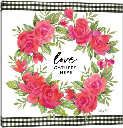 Love Gathers Here Canvas Art Print
