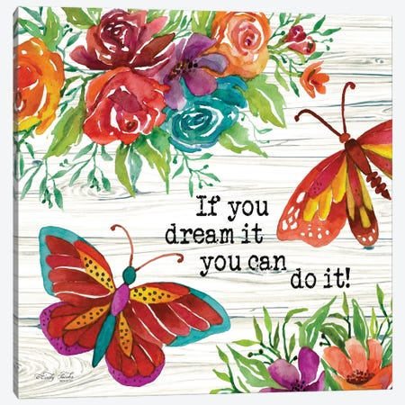 If You Can Dream It Canvas Print #CJA39} by Cindy Jacobs Canvas Print
