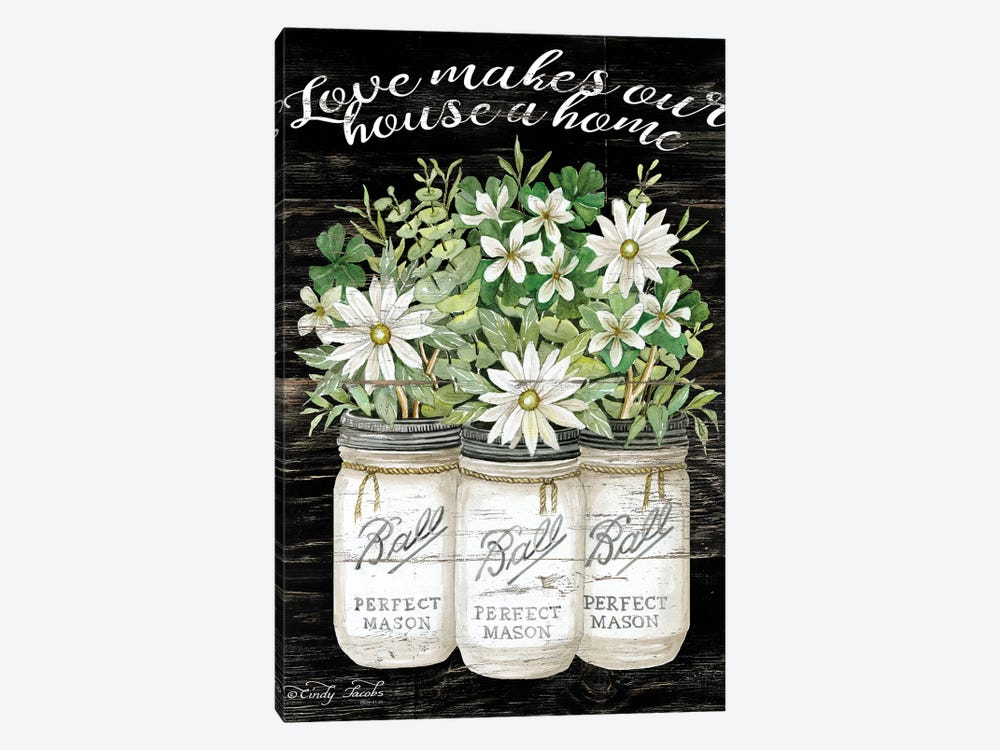 White Jars - Love Makes Our House a Home by Cindy Jacobs 1-piece Art Print