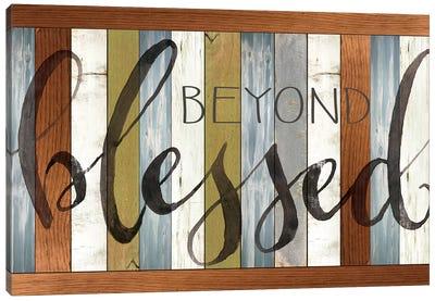 Beyond Blessed II Canvas Art Print