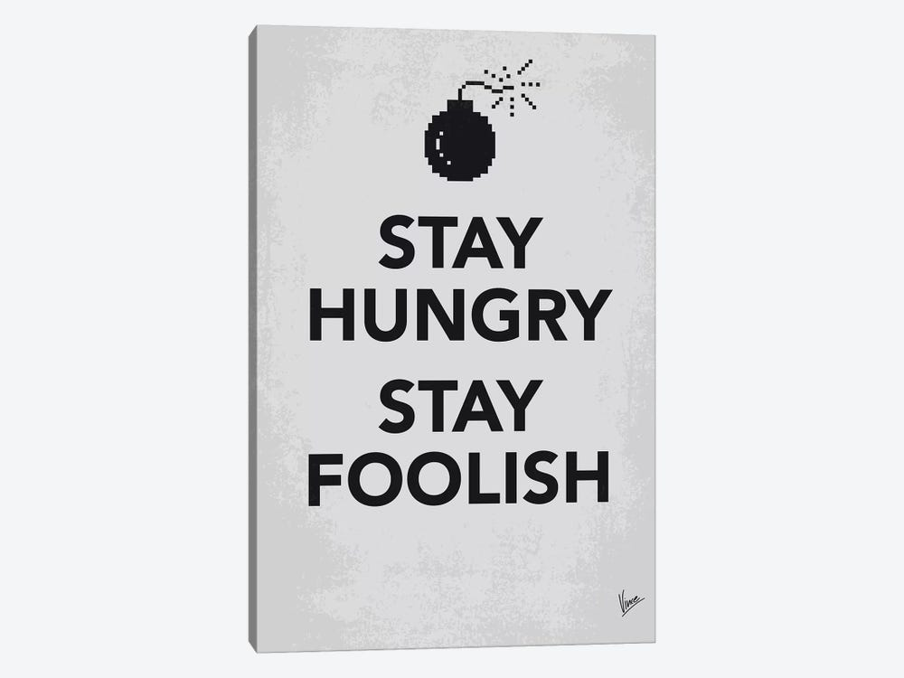 Stay Hungry Stay Foolish Poster by Chungkong 1-piece Art Print