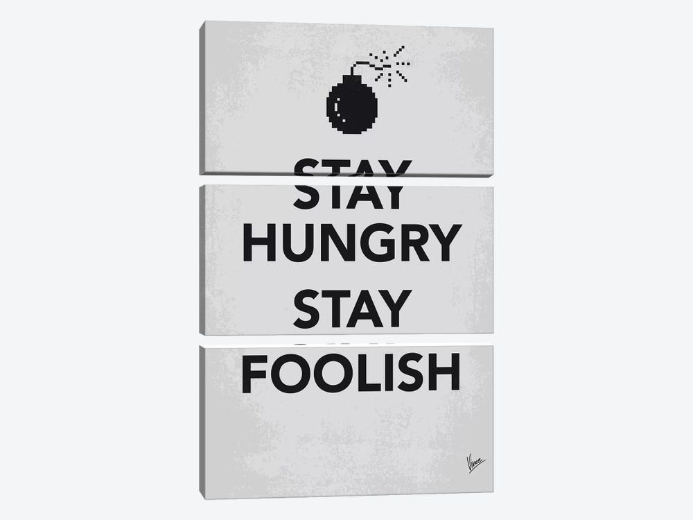 Stay Hungry Stay Foolish Poster by Chungkong 3-piece Canvas Art Print