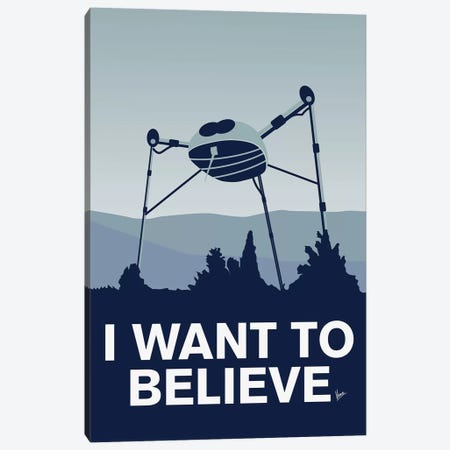 I Want To Believe Minimal Poster War Of The Worlds Canvas Print #CKG894} by Chungkong Canvas Print