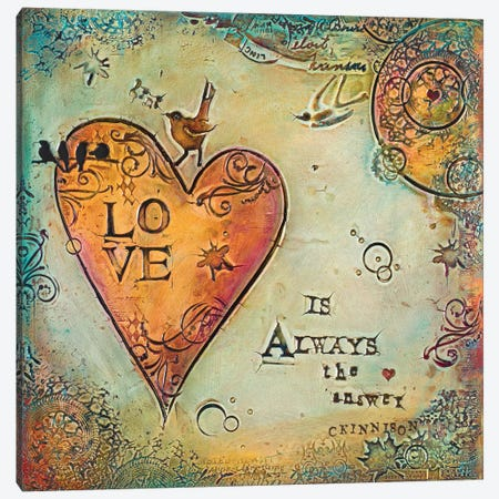 Love is Always The Answer II Canvas Print #CKI13} by Carolyn Kinnison Canvas Artwork