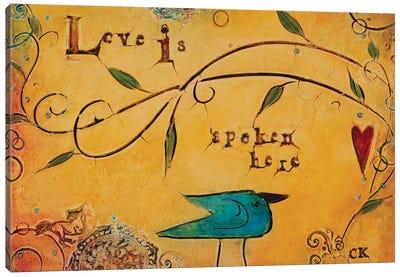 Love is Spoken Here Canvas Art Print