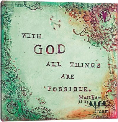 All Things are Possible Canvas Art Print