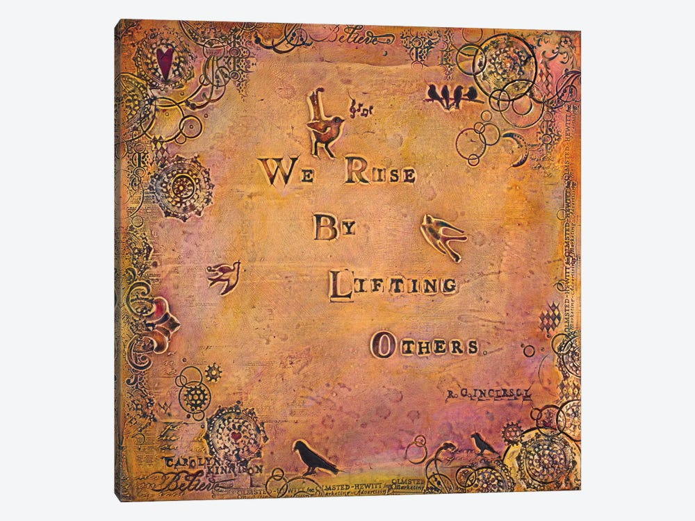 We Rise by Lifting Others by Carolyn Kinnison 1-piece Canvas Art Print