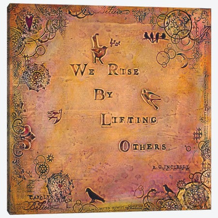 We Rise by Lifting Others Canvas Print #CKI23} by Carolyn Kinnison Canvas Art Print